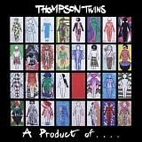 Thompson Twins - Product Of Participation, A