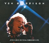 Van Morrison - ..It's Too Late to Stop Now...Volumes II, III, IV & DVD