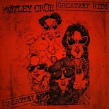 Motley Crue - Greatest Hits [Remastered]