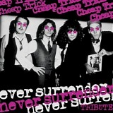Various artists - Never Surrender: A Tribute To Cheap Trick
