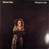Roberta Flack - Killing Me Softly