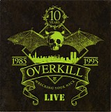 Overkill - Wrecking Your Neck - Live