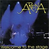 ARENA - 1997: Welcome To The Stage