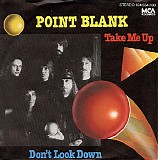Point Blank - Take Me Up / Don't Look Down