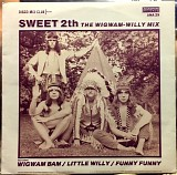 The Sweet - Sweet 2th - The Wigwam-Willy Mix