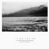 iLiKETRAiNS - A Divorce Before Marriage