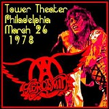 Aerosmith - Live At Tower Theater, Philadelphia