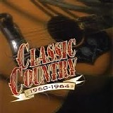Various artists - Classic Country 1960-1964