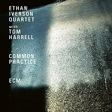 Ethan Iverson Quartet with Tom Harrell - Common Practice