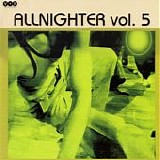 Various artists - Allnighter Vol. 5