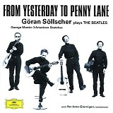Göran Söllscher - From Yesterday To Penny Lane - Göran Söllscher plays The Beatles