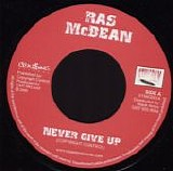 Various Artists - Never Give Up / King Selassie