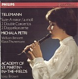 Academy of St. Martin in the Fields, Michala Petri, Iona Brown, William Bennett  - Telemann: Recorder Suite; 2 Double Concertos