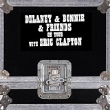 Delaney & Bonnie - On Tour With Eric Clapton (Live)