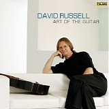 David Russell - Art of the Guitar