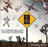 DJ John Kelley - High Desert Soundsystem