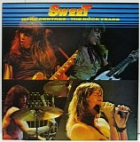 The Sweet - Hard Centres - The Rock Years
