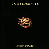 Godley & Creme - Consequences - Deluxe