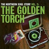 Various artists - The Northern Soul Story Vol. 2: The Golden Torch
