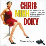 Chris Minh Doky - Cinematique