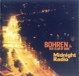 Bohren & der Club of Gore - Midnight Radio