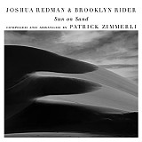 Joshua Redman & Brooklyn Rider - Sun on Sand