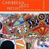 Caribbean Jazz Project - Mosaic