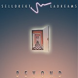 SelloRekT/LA Dreams - Beyond