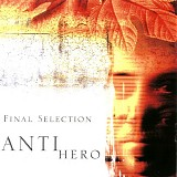 Final Selection - Antihero