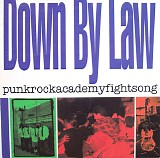 Down By Law - Punkrockacademyfightsong