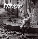 Noothgrush - Entropy/Life Shatters Into Pieces Of Anguish