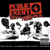 Public Enemy - There's a Poison Goin On....