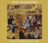 McCartney, Paul and Wings - The Alternative Wild Life