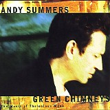 Andy Summers - Green Chimneys: The Music of Thelonious Monk