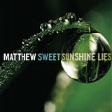 Sweet, Matthew - Sunshine Lies, Modern Art, Contributions