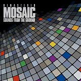 Sounds From The Ground - Mosaic (Remastered 2011)