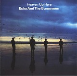 Echo & The Bunnymen - Heaven Up Here [Deluxe Edition]