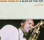 Hank Mobley - A Slice Of The Top (1966)