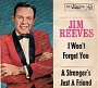 Jim Reeves - I Won't Forget You / A Stranger's Just A Friend (1964)
